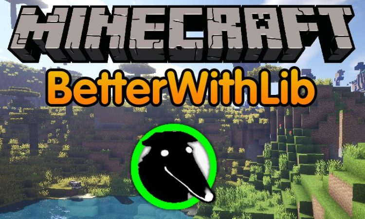 BetterWithLib mod for minecraft logo