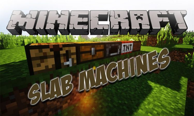 Slab Machines mod for Minecraft