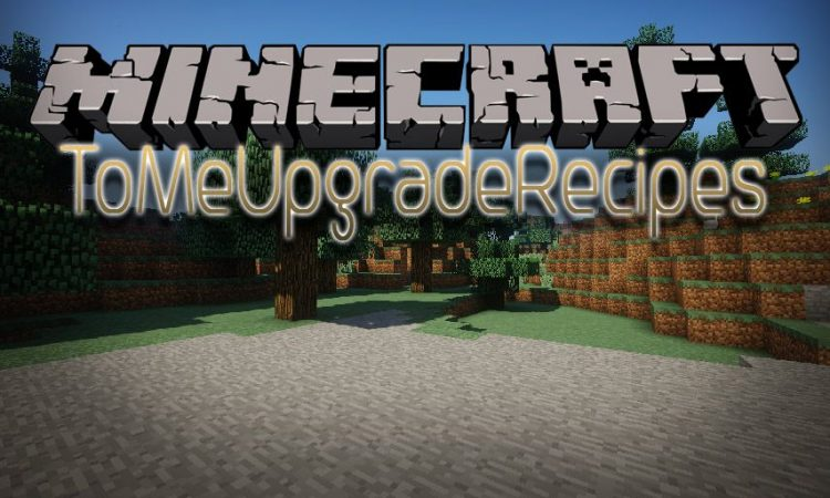 ToMeUpgradeRecipes mod for Minecraft logo