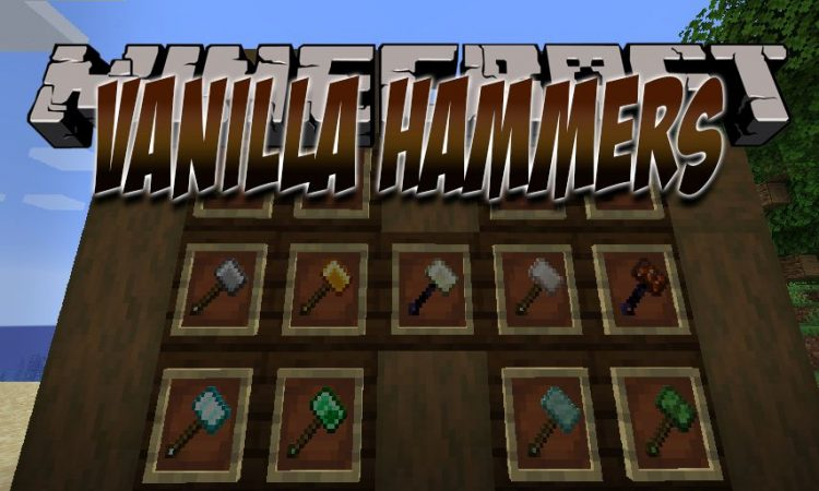 Vanilla Hammers Mod 1 14 3/1 14 2 (Mine Quicker with Hammers